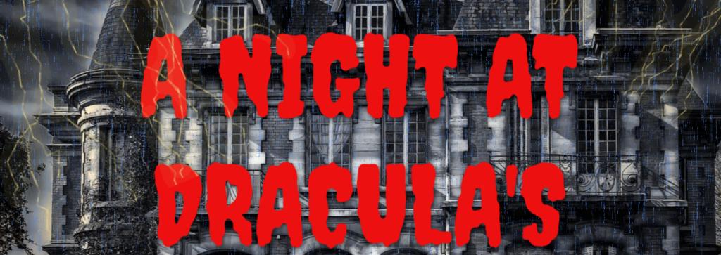 A night at Dracula's
