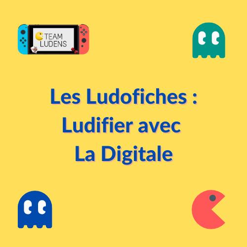 Ludofiches _ ludifier avec la digitale